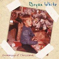 Bryan White – Dreaming Of Christmas