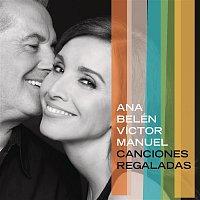 Ana Belén & Victor Manuel – Canciones Regaladas