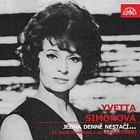 Yvetta Simonová – Jedna denně nestačí... a další nahrávky z let 1963-1966