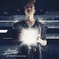 Headhunterz, Mike Taylor – Lift Me Up