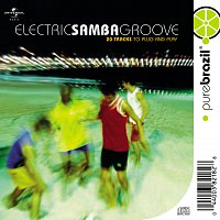 Různí interpreti – Electric Samba Groove