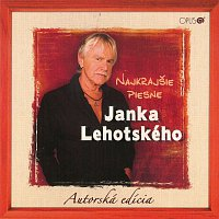 Ján Lehotský – Najkrajšie piesne Janka Lehotského