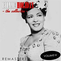 Billie Holiday – The Collection, Vol. 4 (Remastered)