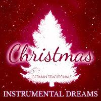 Instrumental Dreams – Christmas - German Traditionals