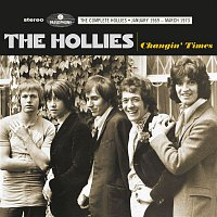 The Hollies – Changin Times (The Complete Hollies - January 1969-March 1973)