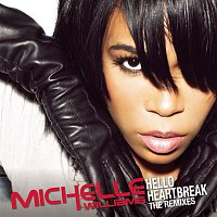 Michelle Williams – Hello Heartbreak - THE REMIXES