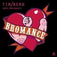 Tim Berg – Seek Bromance