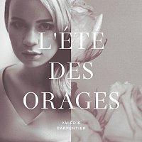 Valérie Carpentier – L'été des orages