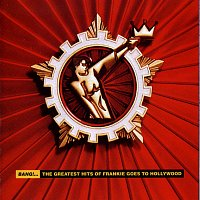 Frankie Goes To Hollywood – Bang!... The Greatest Hits Of Frankie Goes To Hollywood