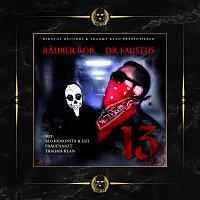 Rauber Rob, Dr. Faustus – 13