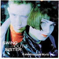Swing Out Sister – Kaleidoscope World
