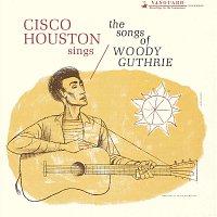 Cisco Houston – Cisco Houston Sings Songs