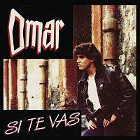 Omar – Si Te Vas