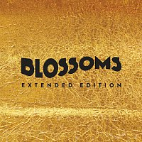 Blossoms – Blossoms [Extended Edition]