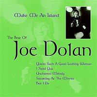 Joe Dolan – Make Me an Island: The Best of Joe Dolan