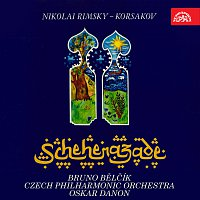 Bruno Bělčík, Česká filharmonie, Oskar Danon – Rimskij-Korsakov: Šeherezáda. Symfonická suita, op. 35