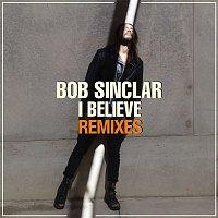 Bob Sinclar, Tonino Speciale – I Believe (Remixes)