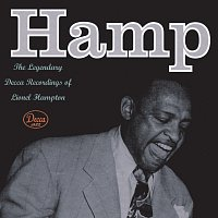 Hamp The Legendary Decca Recordings Of Lionel Hampton