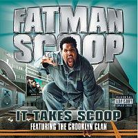 Fatman Scoop – It Takes Scoop