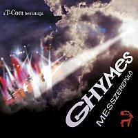 Ghymes – Messzerepulo