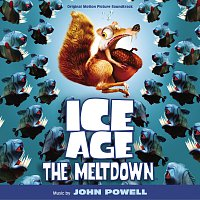 John Powell – Ice Age: The Meltdown [Original Motion Picture Soundtrack]