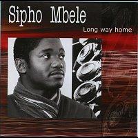 Sipho Mbele – Long Way Home