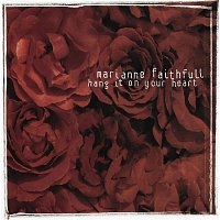 Marianne Faithfull – Hang It on Your Heart