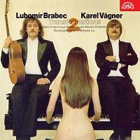 Lubomír Brabec, Karel Vágner se svým orchestrem – Transformations II
