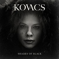 Kovacs – Shades Of Black