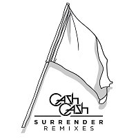 Cash Cash – Surrender Remixes