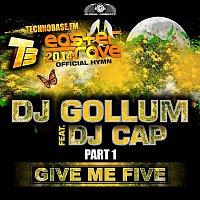 DJ Gollum – Give Me Five [Easter Rave Hymn 2k14], Pt. 1 (feat. DJ Cap) (Remixes)