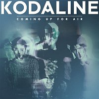 Kodaline – Coming Up for Air (Deluxe)