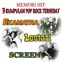Screen, Lestari, Ekamatra – Memori Hit 3 Kumpulan Pop Rock Terhebat