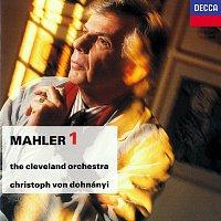 Christoph von Dohnányi, The Cleveland Orchestra – Mahler: Symphony No. 1