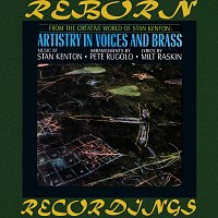 Stan Kenton – Artistry in Voices and Brass (HD Remastered)