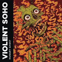 Violent Soho – Hungry Ghost