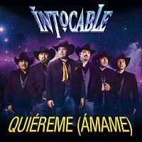 Intocable – Quiéreme (Ámame)