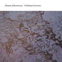 Jóhann Jóhannsson – Virethulegu forsetar