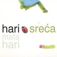 Hari Mata Hari – Sreca