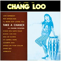 Chang Loo – An Evening With Chang Loo