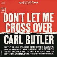 Carl Butler – Don't Let Me Cross Over