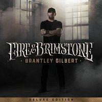 Brantley Gilbert – Fire & Brimstone [Deluxe Edition]