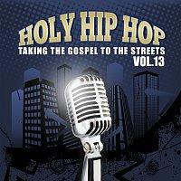 Různí interpreti – Holy Hip Hop, Vol. 13