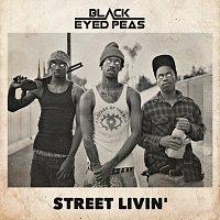 The Black Eyed Peas – STREET LIVIN'