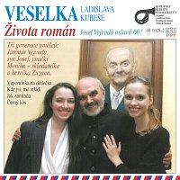 Veselka Ladislava Kubeše – Života román - Josef Vejvoda oslavil 60!