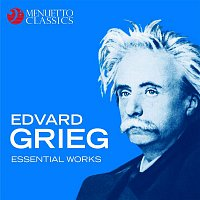 Various Artists.. – Edvard Grieg: Essential Works