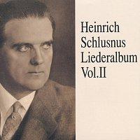 Heinrich Schlusnus – Heinrich Schlusnus - Liederalbum (Vol.2)