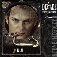 Steve Hofmeyr – Decade