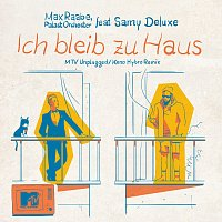 Max Raabe, Palast Orchester, Samy Deluxe – Ich bleib zu Haus [MTV Unplugged / Keno Hybro Remix]
