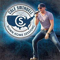 Cole Swindell – Down Home Sessions